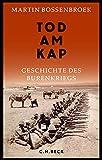 Tod am Kap: Geschichte des Burenkriegs - Martin Bossenbroek