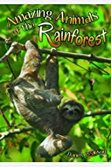Amazing Animals of the Rainforest (Wow! Facts (P)) Paperback