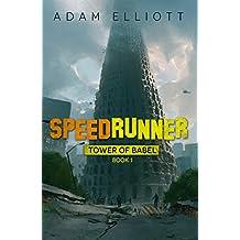 SpeedRunner (Tower of Babel Book 1) (English Edition)