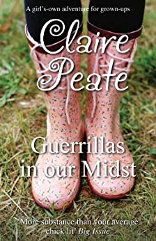 Guerillas In Our Midst by [Peate, Claire]