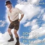 Schee Is Bei Uns in Bayern
