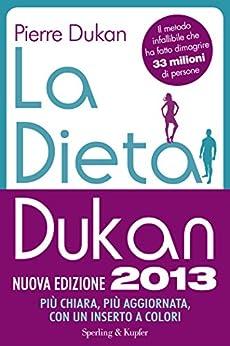La dieta Dukan (Nuova Edizione 2013) (I grilli) di [Dukan, Pierre]