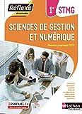 Sciences de gestion et numérique - 1re STMG (Pochette)...