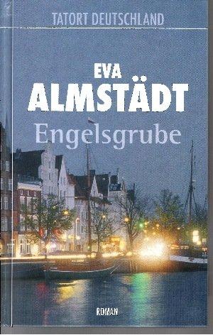 Buchseite und Rezensionen zu 'Engelsgrube' von Eva Almstädt