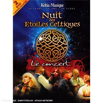 Nuit des Etoiles Celtiques - Le concert des 30 ans de Keltia...