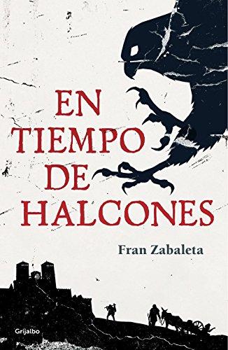 En tiempo de halcones eBook: Fran Zabaleta: Amazon.es: Tienda Kindle