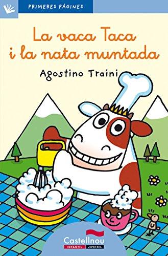 Vaca Taca I La Nata Muntada, La - Cat. - Lc (Primeres Pàgines)
