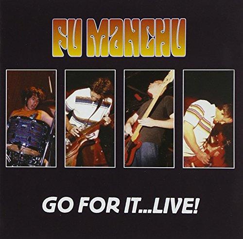 Fu Manchu: Go for It-Live! (Audio CD)