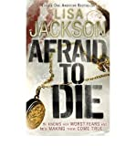 [(Afraid to Die)] [ By (author) Lisa Jackson ] [July, 2012]