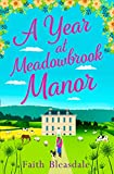 A Year at Meadowbrook Manor: Escape to the countryside this year with this perfect fe...