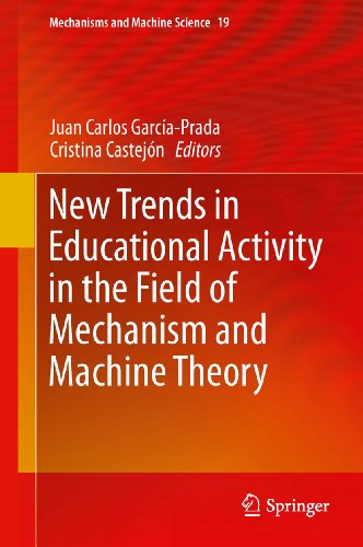 New Trends in Educational Activity in the Field of Mechanism and Machine Theory (Mechanisms and Machine Science Book 19) (English Edition)