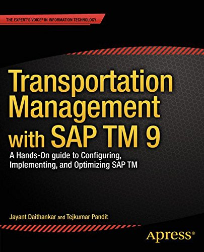 transportation-management-with-sap-tm-9-a-hands-on-guide-to-configuring-implementing-and-optimizing-