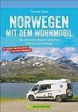 Norwegen mit dem Wohnmobil - Thomas Kliem