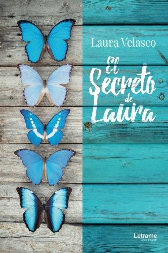 El secreto de Laura (Biografía) por Laura Velasco