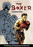 The Boxer : the True Story of Holocaust Survivor Harry Haft / Reinhard Kleist | Kleist, Reinhard (1970-....). auteur