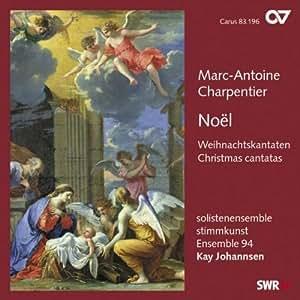 Charpentier : Cantates de Noël. Johannsen.