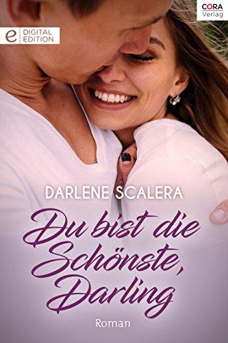 Du bist die schönste, Darling (Digital Edition)
