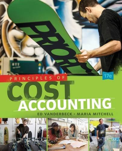 Principles of Cost Accounting by Edward J. Vanderbeck (2015-01-01)