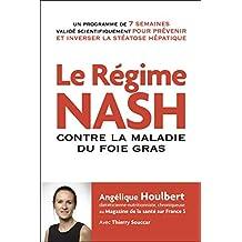 Le régime NASH contre la maladie du foie gras