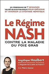 Le régime NASH contre la maladie du foie gras par Angélique Houlbert