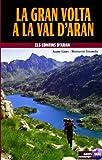 La gran volta a la Val d'Aran (Guies Muntanyenquess)