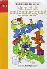 Manuel de mathématiques CE1 - Cahier d'exercices A de Thierry Paillard