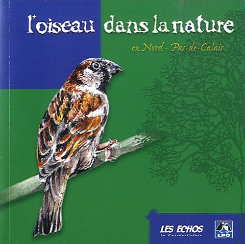 L'oiseau dans la nature en Nord-Pas-de-Calais par Géraldine Falek