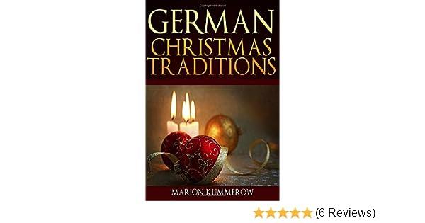 German Christmas Traditions: Amazon co uk: Marion Kummerow