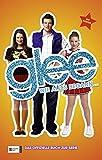 Glee, Band 01: Wie alles begann ...