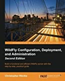 WildFly Configuration, Deployment, and Administration by Christopher Ritchie (2014-11-25)