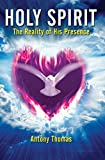 Holy Spirit: The Reality of His Presence