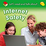 Internet Safety (Let's Read and Talk About)
