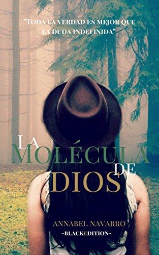La molécula de Dios (Natalie Davis nº 4) por Annabel Navarro