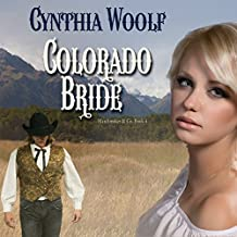Colorado Bride: Matchmaker & Co., Volume 4