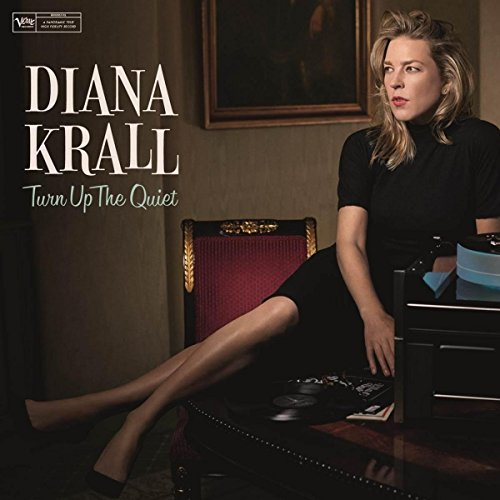 Turn up the quiet / Diana Krall | Krall, Diana (1964-....). P. & chant