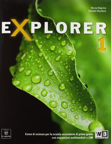 Explorer. Con documenti e schede di lavoro. Per la Scuola media. Con espansione online: 1