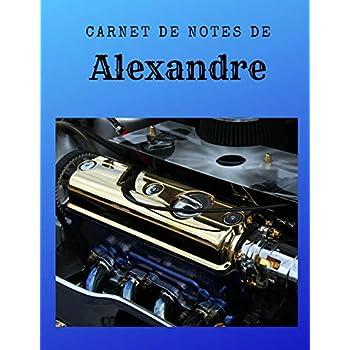 Carnet de Notes de ALEXANDRE: Personnalisé avec prénom - Carnet A4 de 96 pages. Motif Photo Moteur Moto Voiture Luxe