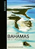 Bahamas - Best adresses