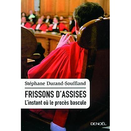 Frissons d'assises: L'instant où le procès bascule (IMPACTS)