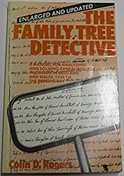 The Family Tree Detective: Manual for Analysing and Solving Genealogical Problems in England and Wales, 1538 to the Present Day