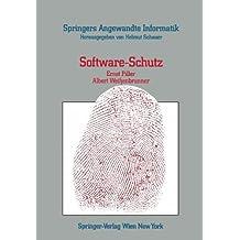 """Software-Schutz: """"Rechtliche, Organisatorische Und Technische Maßnahmen"""" (Springers Angewandte Informatik)"""