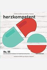 Herzkompetent: Das besondere Notizbuch mit Punktrastermustern (No. 55) Taschenbuch