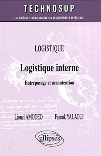 Logistique interne : Entreposage et manutention