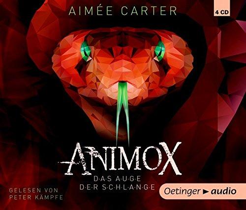 Animox. Das Auge der Schlange (4 CD): Band 2, Autorisierte Lesefassung, ca. 300 min. 300 Audio