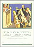 Studi di sociolinguistica e dialettologia italiana offerti a Corrado Grassi