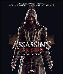 Assassin's Creed – In den Animus: Entstehung eines Films, der Jahrhunderte miteinander verbindet