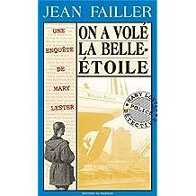 On a volé la Belle-Étoile: Une enquête bretonne (Les enquêtes de Mary Lester t. 9)