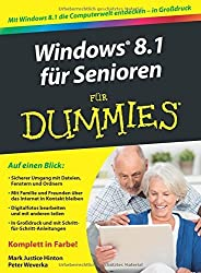 Windows 8.1 fur Senioren Fur Dummies (German Edition) by Weverka, Peter, Hinton, Mark Justice (2014) Paperback