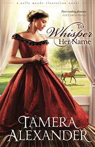 Whisper Her Name Belle