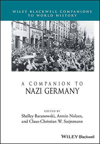 Companion to Nazi Germany (Wiley Blackwell Companions to World History) por Shelley Baranowski